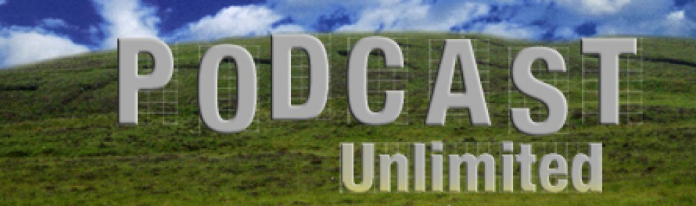 PODCAST UNLIMITED